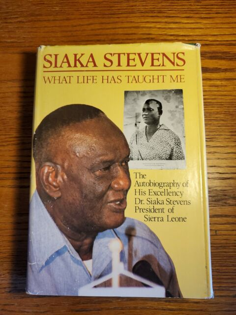 WHAT LIFE HAS TAIGHT ME - Dr. Siaka Steven's - 1984