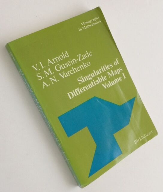 Singularities of Differentiable Maps: Volume I: The Classification of Critical..