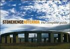 Stonehenge Aotearoa: the Complete Guide by Richard Hall, Geoffrey Dobson, Kay Leather (Paperback, 2005)