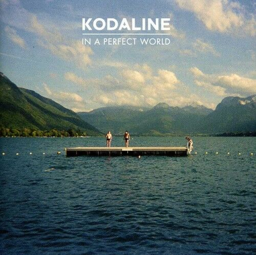 1 of 1 - Kodaline - In a Perfect World [New CD]