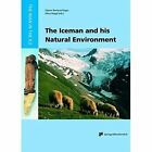 The Iceman and his Natural Environment: Palaeobotanical Results by Springer Verlag GmbH (Paperback, 2011)