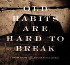 Old Habits Are Hard To Break by Deborah Martin-Lemmon/Howard Salmon (CD, Jan-2015, Spotted Peccary)