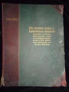 1909-Die-deutsche-Leder-und-Lederwaren-Industrie-German-leather-industry-RARE