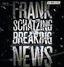 Breaking News von Frank Schätzing (2014)