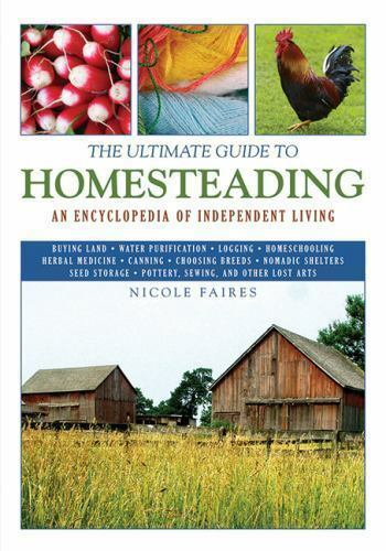 The Ultimate Guides The Ultimate Guide To Homesteading An
