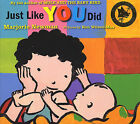 Just Like You Did by Marjorie Newman (Paperback, 2005)