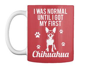 Teespring Until Got First Chihuahua Mug - Ceramic