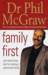 Very-Good-0743267885-Paperback-Family-First-Your-Step-by-Step-Plan-for-Creating
