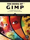 The Book of GIMP von Karine Delvare und Olivier Lecarme (2013, Taschenbuch)
