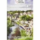 Walks Around Harrogate and Knaresborough Speakman Colin 9781855683273
