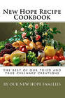 New Hope Recipe Cookbook by Our New Hope Families (Paperback / softback, 2010)