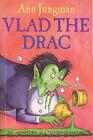 Vlad the Drac by Ann Jungman (Paperback, 2013)