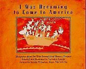 I Was Dreaming to Come to America by Lawlor, Veronica -ExLibrary