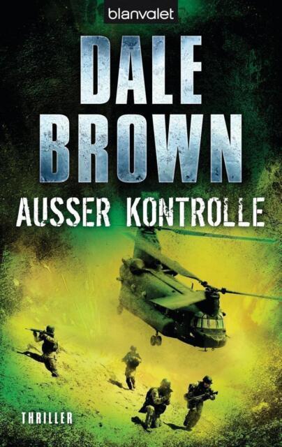 Außer Kontrolle - Dale Brown - UNGELESEN