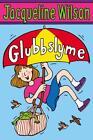 Glubbslyme von Jacqueline Wilson (2009, Taschenbuch)