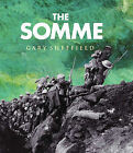 The Somme: A New History by G.D. Sheffield (Hardback, 2003)