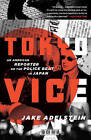 Tokyo Vice by Jake Adelstein (Paperback)