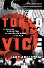 Tokyo Vice by Jake Adelstein (Paperback)