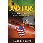The Jamaicans: Children of God in the Promised Land by Basil K Bryan (Hardback, 2013)