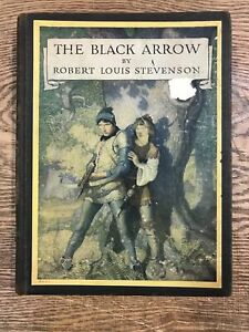 The Black Arrow: Illustrated Classic by Robert Louis