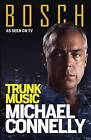 Trunk Music by Michael Connelly (Paperback, 2016)