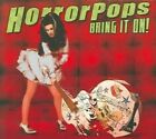 Bring It on 0045778047321 by Horrorpops CD