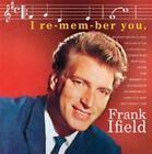 I Remember You by Frank Ifield (CD, Aug-2015, Hallmark)