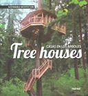 Tree Houses Sustainable Architecture Book | Santi Travino PB 841582937x BTR