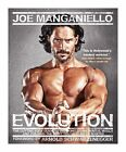 Evolution: The Cutting Edge Guide to Breaking Down Mental Walls and Building the Body You've Always Wanted by Joe Manganiello (Paperback, 2013)
