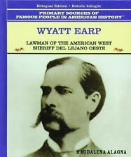 Wyatt Earp: Sheriff del Oeste Americano Grandes Personajes en la Historia de lo