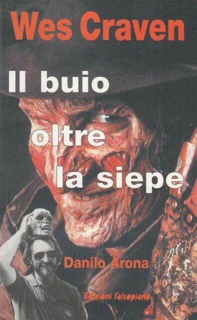 WES CRAVEN IL BUIO OLTRE LA SIEPE di Danilo Arona 1° ed. Falsopiano 1999