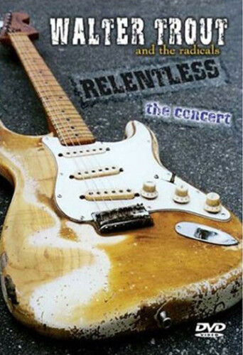 Walter Trout: Relentless - The Concert DVD (2010) Walter Trout cert E ***NEW***