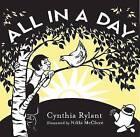 All in a Day by Cynthia Rylant (Hardback, 2009)