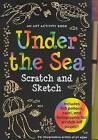 Sketch and Scratch Under the Sea by Peter Pauper Press (Spiral bound, 2005)