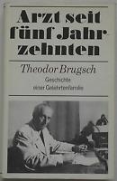 Theodor Brugsch - Arzt seit fünf Jahrzehnten