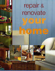Repair and Renovate Your Home by Julian Cassell, Mark Corke, Mike Lawrence, Peter Parham (Hardback, 2003)