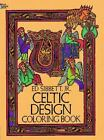 Dover Design Coloring Bks.: Celtic Design Coloring Book by Ed, Jr. Sibbett (1979, Paperback)