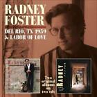 Del Rio,TX1959 & Labor Of Love (SPV Country) von Radney Foster (2013)