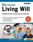 Make Your Own Living Will: Everything You Need to Prepare Your Own Living Will by Enodare (Paperback / softback, 2014)