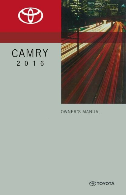 Delightful 2016 Toyota Camry Owner Manual User Guide Reference Operator Book Fuses  Fluid