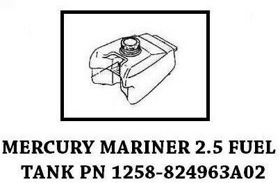 GENUINE MERCURY MARINER FUEL TANK 2.5HP 3.3HP PN 1258-824963A03