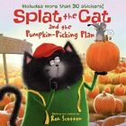 Splat The Cat and The Pumpkin-picking Plan 9780062115867 by Rob Scotton