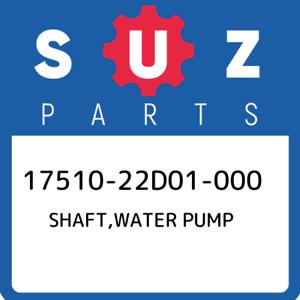 17510-22D01-000-Suzuki-Shaft-water-pump-1751022D01000-New-Genuine-OEM-Part