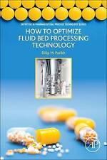 Come ottimizzare la tecnologia di elaborazione letto fluido: parte della competenza in.