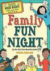 Family Fun Night by Cynthia L. Copeland (Paperback, 2016)