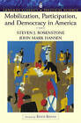 Mobilization, Participation and Democracy in America by Steven J. Rosenstone, John Mark Hansen (Paperback, 2002)