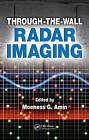 Through-the-Wall Radar Imaging by Taylor & Francis Inc (Hardback, 2010)
