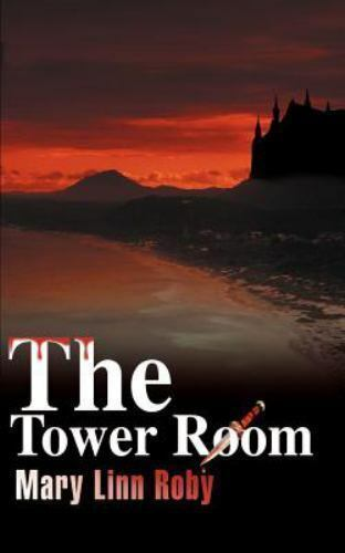The Tower Room by Mary Linn Roby (2001, Paperback)