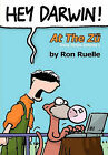 Hey Darwin! at the Zu Daily Strips Volume 1: Darwin & Co and Stoopid Zu Cartoons by Ron Ruelle (Paperback / softback, 2011)