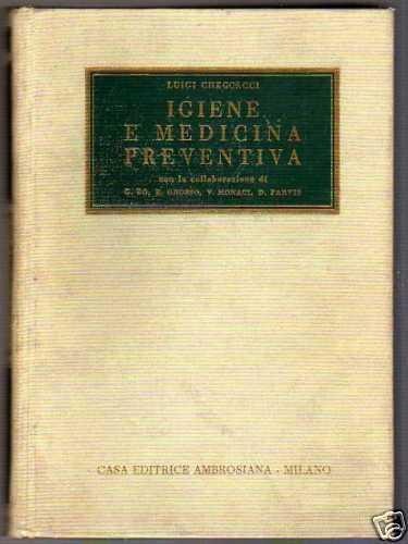 IGIENE E MEDICINA PREVENTIVA di Luigi Checcacci